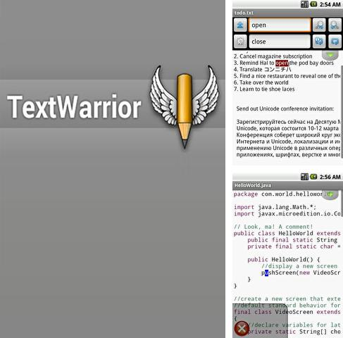 Besides Whistle to find Android program you can download Text Warrior for Android phone or tablet for free.
