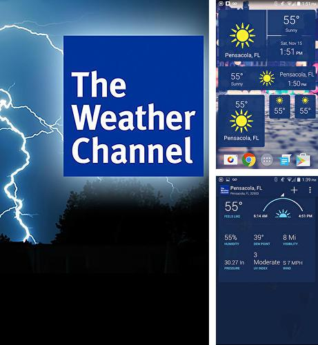 Además del programa Instagram para Android, podrá descargar The weather channel para teléfono o tableta Android.