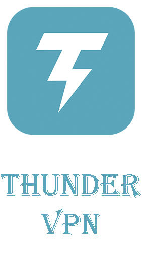 Thunder VPN - Fast, unlimited, free VPN proxy