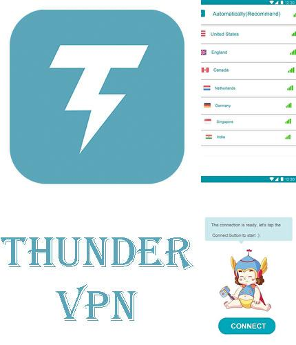 Outre le programme Lenscard: Business Card Maker pour Android vous pouvez gratuitement télécharger Thunder VPN - Fast, unlimited, free VPN proxy sur le portable ou la tablette Android.