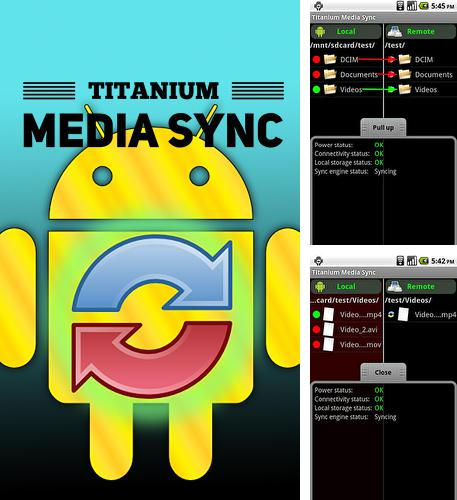 Download Titanium: Media sync for Android phones and tablets.