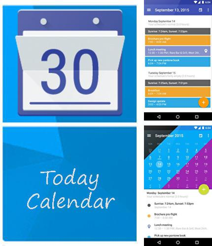 Besides BZ Reminder Android program you can download Today calendar for Android phone or tablet for free.