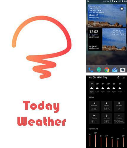 Además del programa Moon Reader para Android, podrá descargar Today weather - Forecast, radar & severe alert para teléfono o tableta Android.