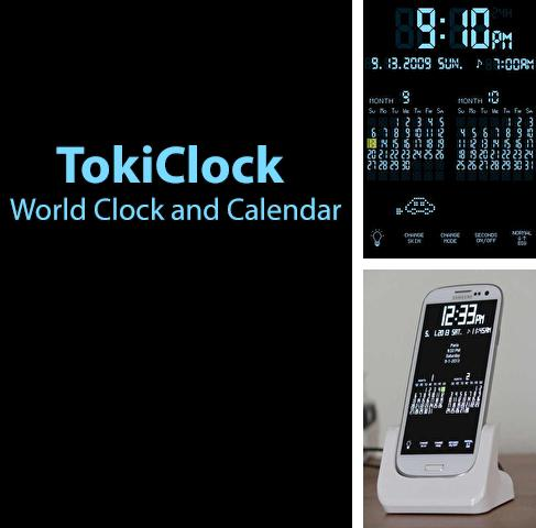 Besides Kine Master Android program you can download TokiClock: World Clock and Calendar for Android phone or tablet for free.