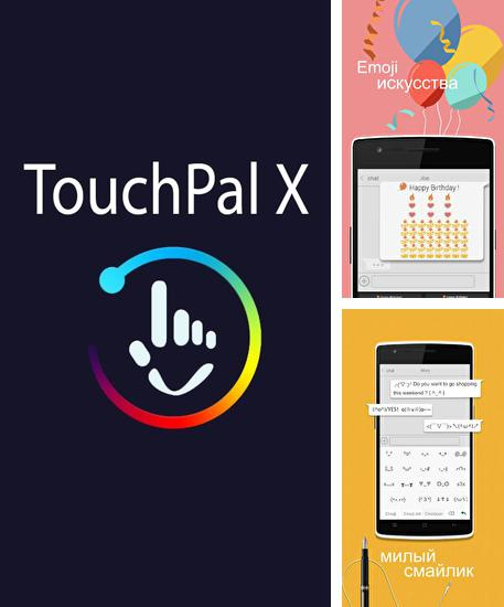 Besides Grasshopper: Learn to code for free Android program you can download TouchPal X for Android phone or tablet for free.