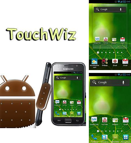 Download TouchWiz for Android phones and tablets.