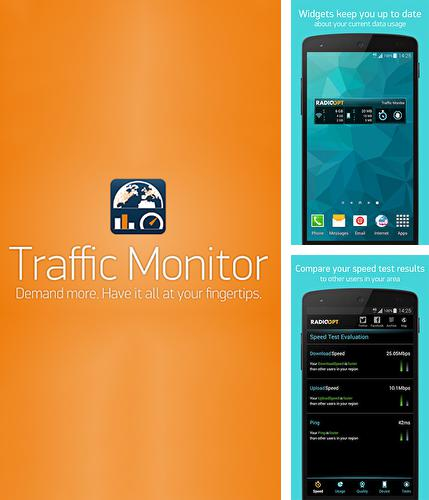 Besides Make look good Android program you can download Traffic monitor for Android phone or tablet for free.