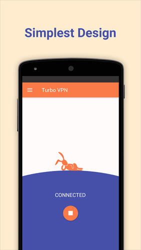 Les captures d'écran du programme Turbo VPN pour le portable ou la tablette Android.