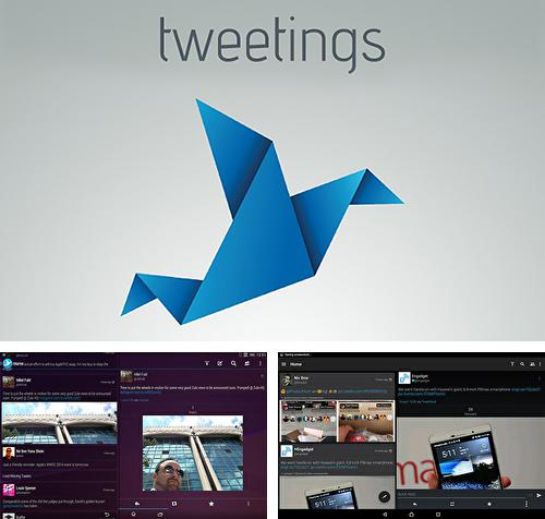 Download Tweetings for Android phones and tablets.