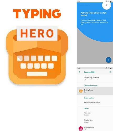Besides Deezer: Music Android program you can download Typing hero: Text expander, auto-text for Android phone or tablet for free.