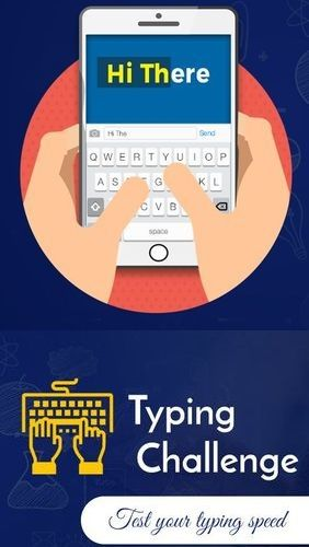 Typing test app for Android, download programs for phones and tablets for free.