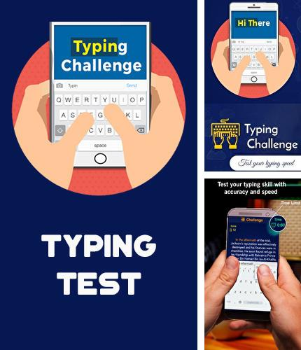 Besides File slick Android program you can download Typing test for Android phone or tablet for free.