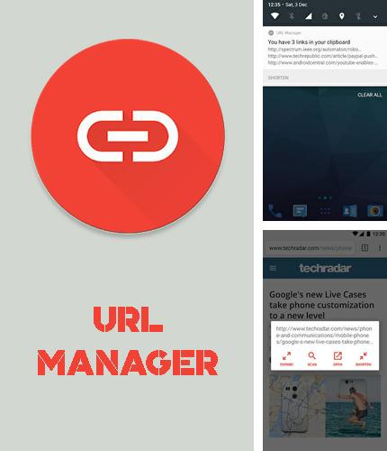 Download URL manager for Android phones and tablets.