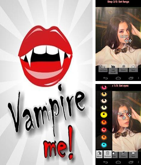 Besides SuperBeam: WiFi direct share Android program you can download Vampire Me for Android phone or tablet for free.