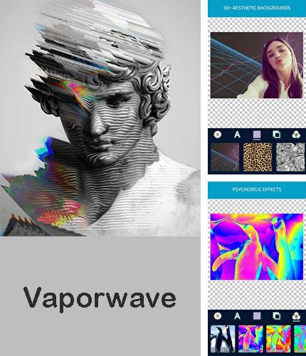 Descargar gratis Vaporwave - Aesthetic filters & photo glitch art para Android. Apps para teléfonos y tabletas.