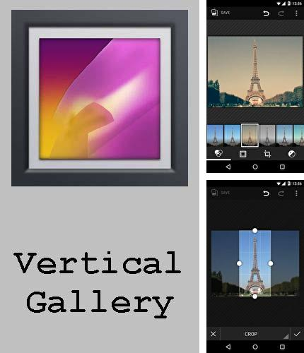 Besides VLC media player Android program you can download Vertical gallery for Android phone or tablet for free.