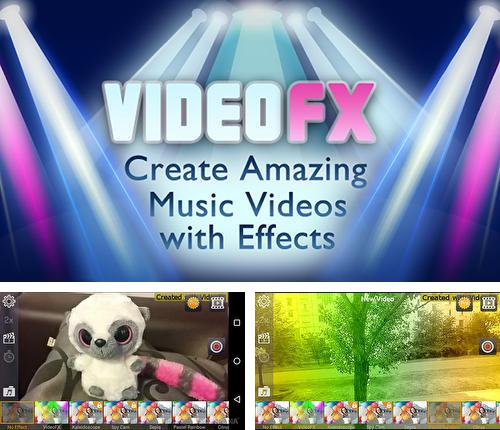 Download Video FX music video maker for Android phones and tablets.