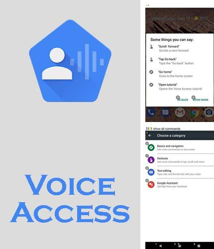 Besides Cymera Android program you can download Voice access for Android phone or tablet for free.
