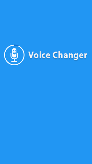 Voice Changer for Android – download for free