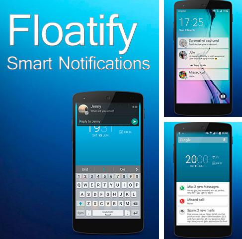 Además del programa Simple RSS para Android, podrá descargar Floatify - Smart Notifications para teléfono o tableta Android.