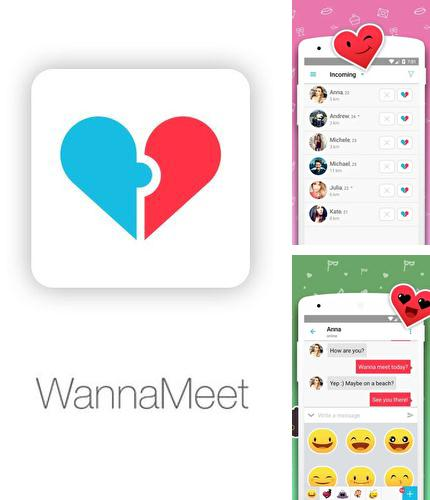 Besides Mirror Android program you can download WannaMeet – Dating & chat app for Android phone or tablet for free.