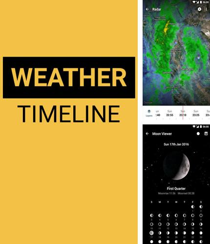 Download Weather Timeline: Forecast for Android phones and tablets.
