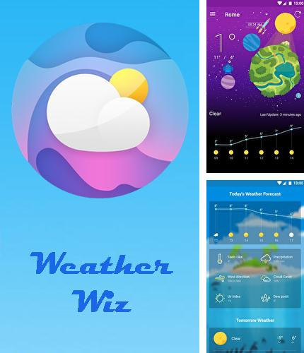 Outre le programme CLONEit - Batch copy all data pour Android vous pouvez gratuitement télécharger Weather Wiz: Accurate weather forecast & widgets sur le portable ou la tablette Android.