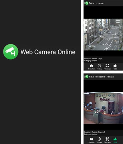 Besides KIVI remote Android program you can download Web Camera Online for Android phone or tablet for free.