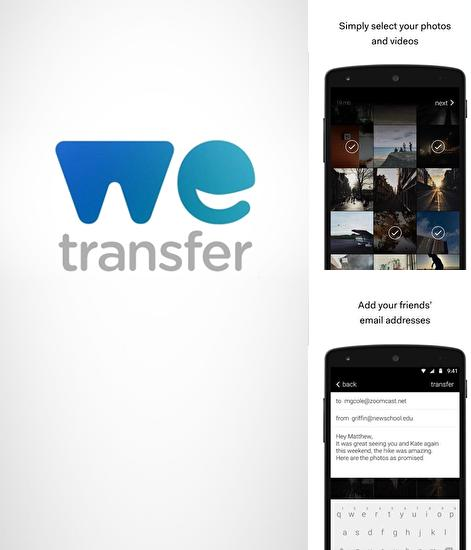 Besides Download Manager Android program you can download We Transfer for Android phone or tablet for free.
