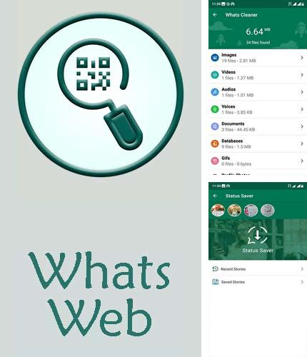 Download Whats web for Android phones and tablets.