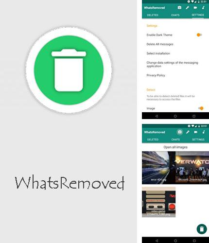 Download WhatsRemoved for Android phones and tablets.