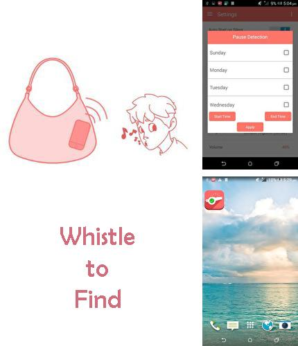 Besides My clock 2 Android program you can download Whistle to find for Android phone or tablet for free.