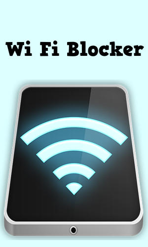 Wi-fi blocker