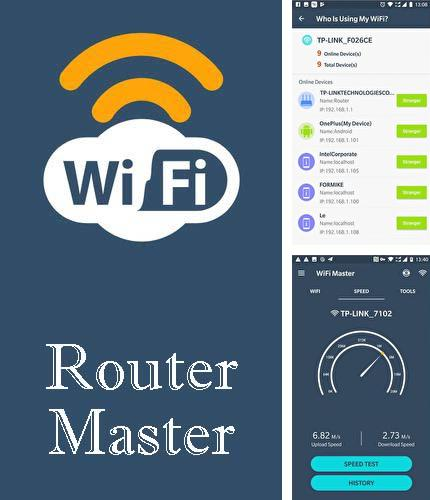 Outre le programme Face28 - Face changer video pour Android vous pouvez gratuitement télécharger WiFi router master - WiFi analyzer & Speed test sur le portable ou la tablette Android.
