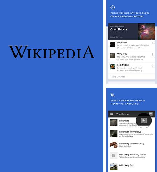 Download Wikipedia for Android phones and tablets.