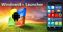 Download Windows 8+ launcher for Android - best program for phone and tablet.
