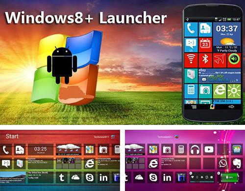 Besides Transparent clock and weather Android program you can download Windows 8+ launcher for Android phone or tablet for free.