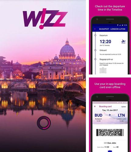 Besides Cornerfly Android program you can download Wizz air for Android phone or tablet for free.