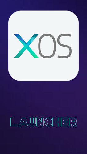 XOS - Launcher, theme, wallpaper