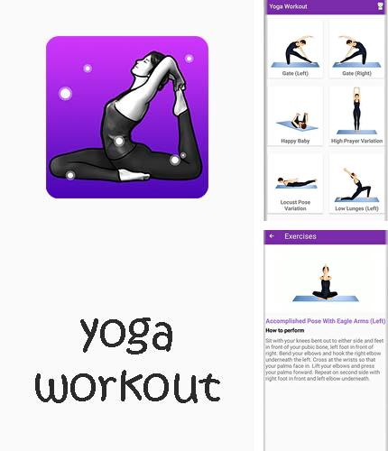 Besides iHandy level free Android program you can download Yoga workout - Daily yoga for Android phone or tablet for free.