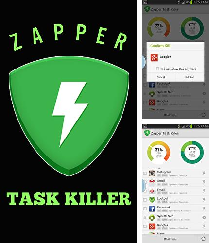 Besides Uninstaller Android program you can download Zapper task killer for Android phone or tablet for free.