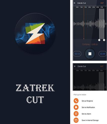 Download Zatrek cut for Android phones and tablets.