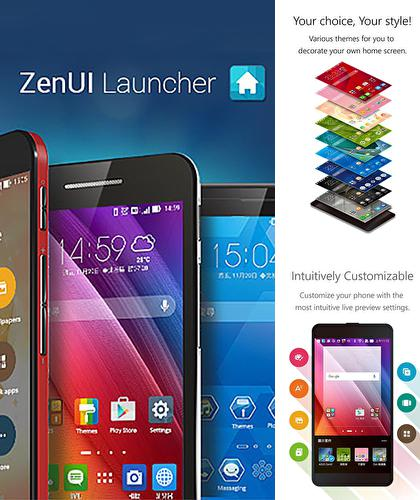Besides Zipper Android program you can download Zen UI launcher for Android phone or tablet for free.