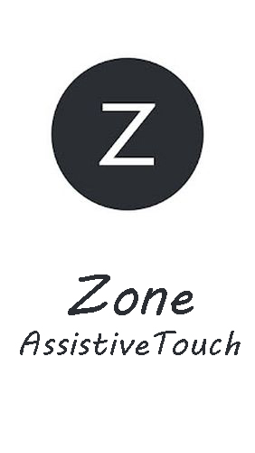 Zone AssistiveTouch