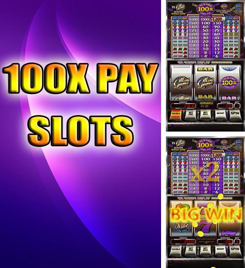 In addition to the game Slots Royale - Slot Machines for Android phones and tablets, you can also download 100x pay slots for free.
