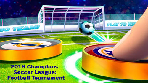 2018 champions soccer league: Football tournament poster