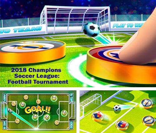 2018 champions soccer league: Football tournament