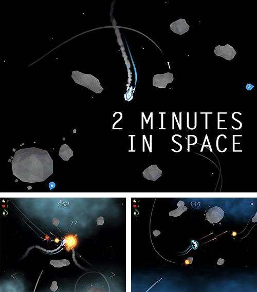 2 minutes in space: Missiles and asteroids survival