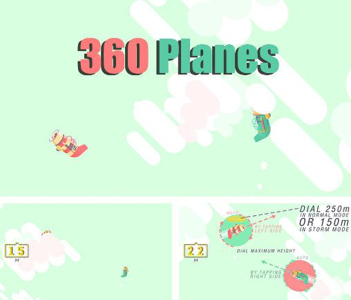In addition to the game Salvation for Android phones and tablets, you can also download 360 planes for free.