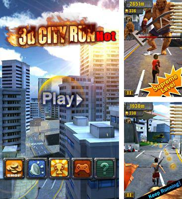 In addition to the game Survival Run with Bear Grylls for Android phones and tablets, you can also download 3D City Run Hot for free.